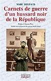 Image de Carnets de guerre d'un hussard noir de la Republique (French Edition)
