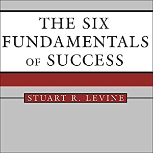 The Six Fundamentals of Success Audiobook