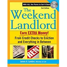 The Weekend Landlord: From Credit Checks to Evictions and Everything in Between