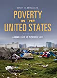 img - for Poverty in the United States: A Documentary and Reference Guide (Documentary and Reference Guides) book / textbook / text book