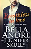 img - for Breathless In Love (The Maverick Billionaires, Book 1) (Volume 1) book / textbook / text book