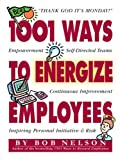 img - for 1001 Ways to Energize Employees book / textbook / text book