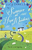 Summer at Hope Meadows: the perfect escapist read for hot, sunny days (The Hope Meadows Series)