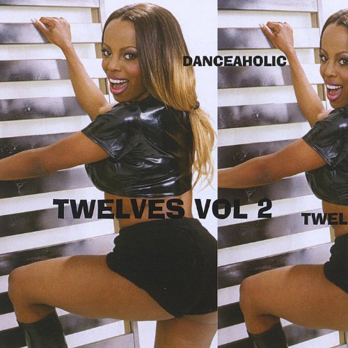 Danceaholic: Twelves, Vol. 2