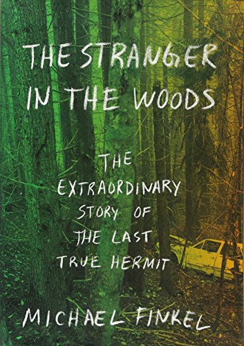 The Visitor in the Woods: The Extraordinary Story of the Last True Hermit