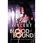 Blood Bound | Rachel Vincent