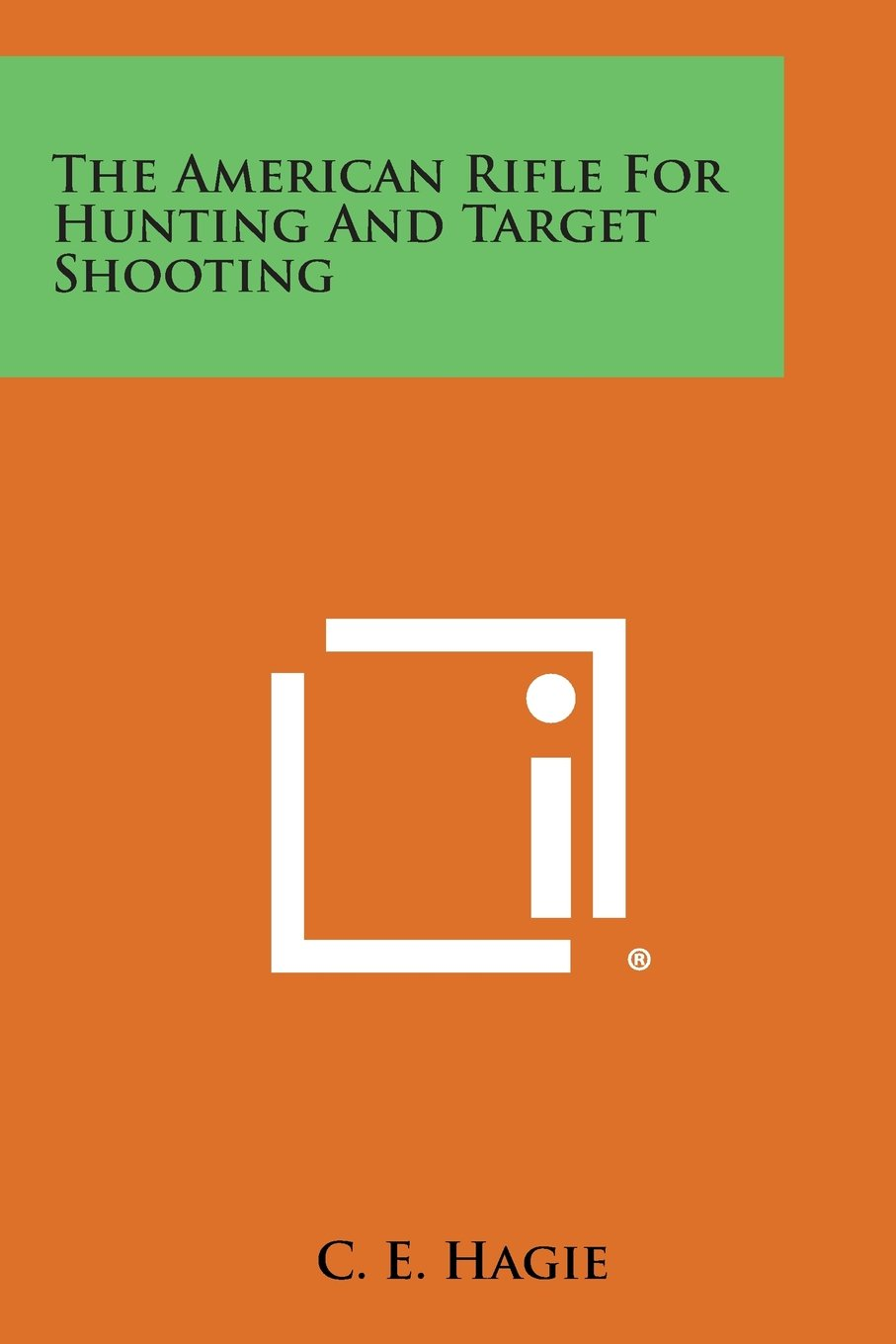 Download The American Rifle for Hunting and Target Shooting pdf