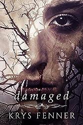 Damaged (Dark Road Series Book 2)