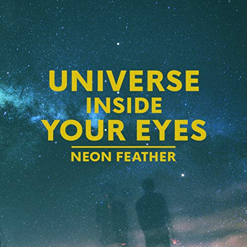 - Universe Inside Your Eyes