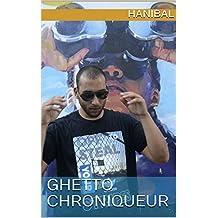 Ghetto chroniqueur (French Edition)
