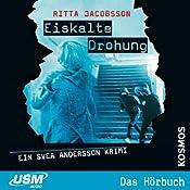 Eiskalte Drohung (Svea Andersson 3)   Ritta Jacobsson
