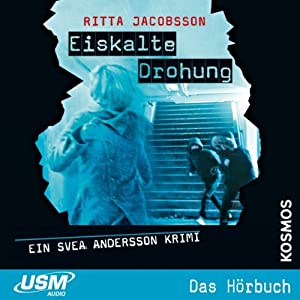 Eiskalte Drohung (Svea Andersson 3) Hörbuch