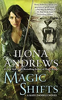 Magic Shifts by Ilona Andrews urban fantasy book reviews