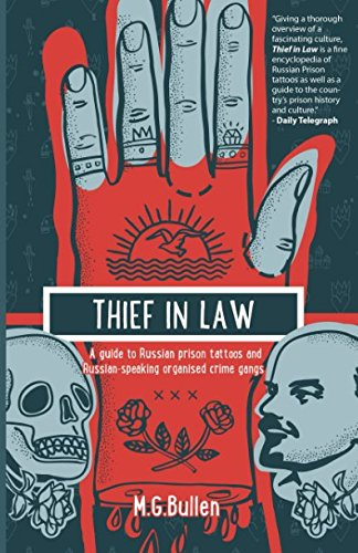 Thief in Law: A guide to Russian prison tattoos and Russian-speaking organised crime gangs