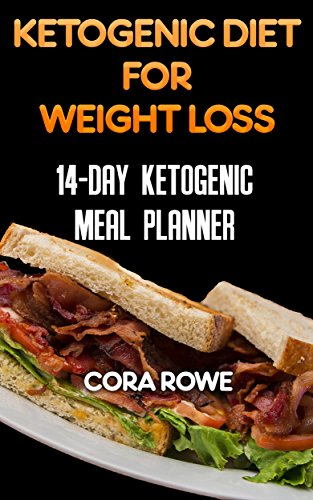 Ketogenic Diet For Weight Loss: 14-day Ketogenic Meal Planner