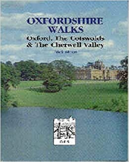 Book Oxfordshire Walks: Oxford, the Cotswolds and the Cherwell Valley by Nicholas Moon (1998-05-07)