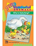 Who's Hatching? Easy Reader, Vicky Shiotsu, 1576900452