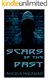 Scars of the Past (Dark Web Book 2)