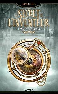 """Afficher """"Le secret de l'inventeur n° 02 L'énigme du magicien"""""""