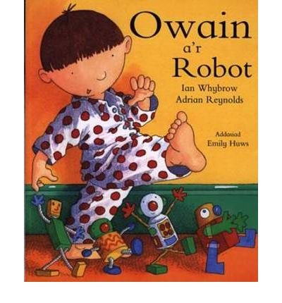 Download Owain a'r Robot (Paperback)(Welsh) - Common ebook