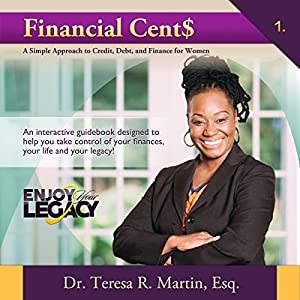 Financial Cents: A Simple Approach to Credit, Debt, and Finance for Women Audiobook