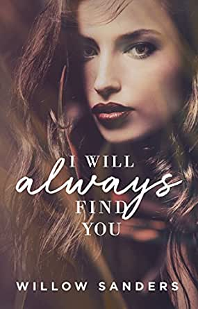 I Will Always Find You (Jefe Cartel Book 1) - Kindle edition ...