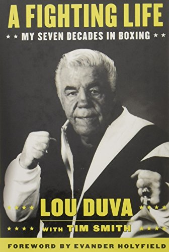 A Fighting Life: My Seven Decades in Boxing [Lou Duva] (Tapa Dura)