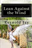 "Lean against the Wind: Part one of ""Seeds from Heaven"" trilogy"