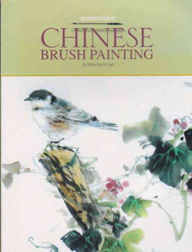 An Introduction to Chinese Brush Painting