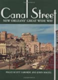 Canal Street, Peggy Scott Laborde and John T. Magill, 158980337X
