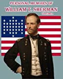 Personal Memoirs of William T. Sherman: Volume One, William Sherman, 1453817298