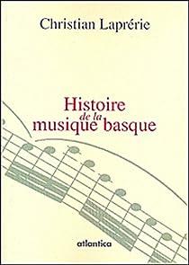 Histoire de la musique basque par Laprérie