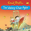 The Wishing-Chair Again: Book 2 Audiobook by Enid Blyton Narrated by Sarah Ovens