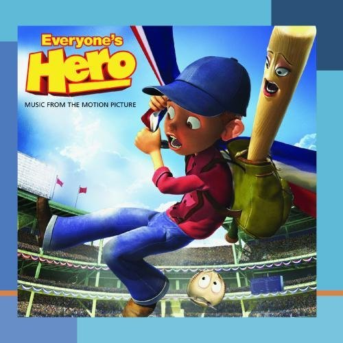 Everyone's Hero Music From The Motion Picture by Everyone's Hero (Motion Picture Soundtrack)