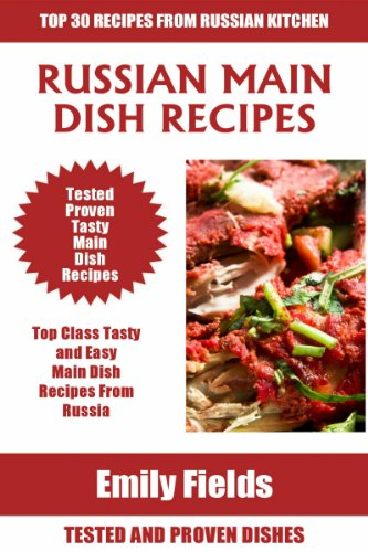 Top 30 Russian Most Popular Main Dish Recipes You Must Eat Before