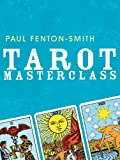 Tarot Masterclass, Paul Fenton-Smith, 1741751276