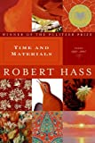 Time and Materials, Robert Hass, 0061349607