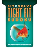 img - for Sit & Solve  Tight Fit Sudoku (Sit & Solve  Series) book / textbook / text book