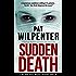 Sudden Death - A Medical Mystery Thriller Short Story (Doctor Tess Book 1)