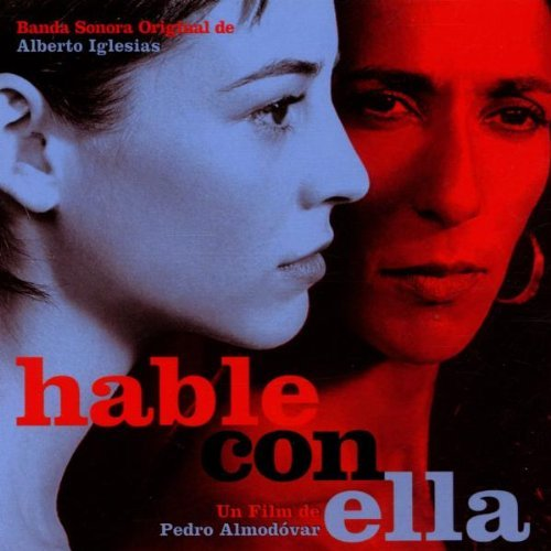 Hable Con Ella Talk to Her by Various (2002-08-02)