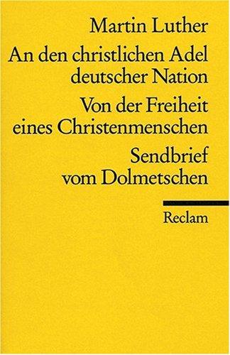 An Den Christlichen Adel Deutscher...