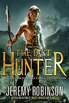 The Last Hunter - Collected Edition by [Robinson, Jeremy]