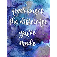 Never forget the difference you've made: Retirement Gifts for Teachers,Army,Notebook,Nurses,Doctors,Women,Police Officer,Social Workers,Journal,Flowers,Present,Principal,Boss,Manager,Coworker,Colleague,Purple