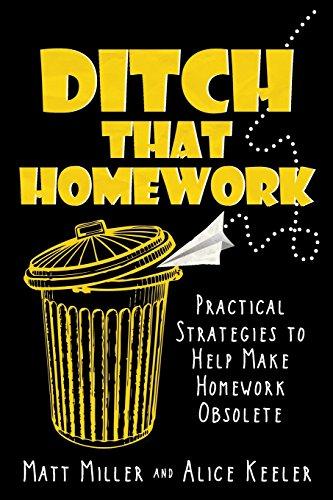 Ditch That Homework: Practical Strategies to Help Make Homework Obsolete cover