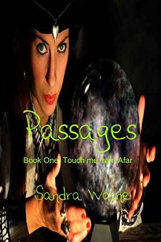 Passages: A Trilogy (Touch Me From Afar Book 1) by [Waine, Sandra]