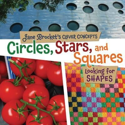 [(Circles, Stars, and Squares: Looking for Shapes )] [Author: Jane Brocket] [Sep-2012] PDF