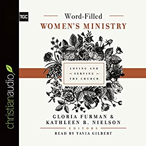 Word-Filled Women's Ministry Audiobook
