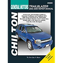 Chilton Total Car Care Chevrolet Trailblazer, GMC Envoy, Oldsmobile Bravada & Rainier 02-09 (Chilton's Total Car Care Repair Manual)