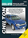 Chilton Total Car Care Chevrolet Trailblazer, GMC Envoy, Oldsmobile Bravada & Rainier 02-09 (Chilton's Total Car Care Repair Manual)