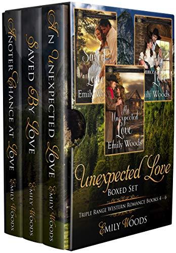 Unexpected Love Boxed Set: Triple Range Western Romance Books 4 - 6 (Triple Range Western Romance Boxed Set Book 2)